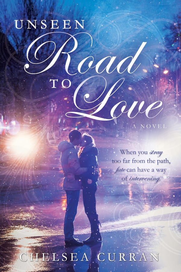 """Blog Book Tour   """"Unseen Road to Love"""" by Chelsea Curran an INSPY Rom which was partially inspired by the author's own serendipitous recovery from a tragic car accident."""