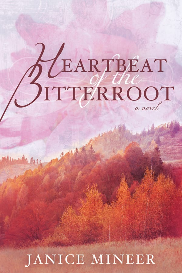 "Blog Book Tour | ""The Heartbeat of the Bitteroot"" by Janice Mineer"