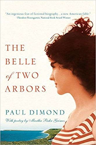 "Blog Book Tour | ""The Belle of Two Arbors"" by Paul Dimond feat. poetry by Martha Buhr Grimes"