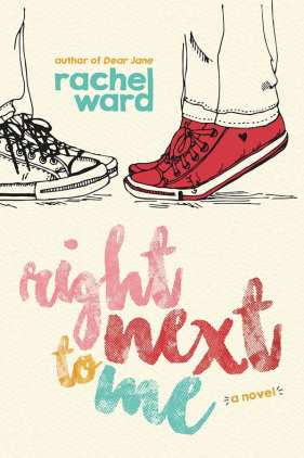 Right Next to Me by Rachel Ward