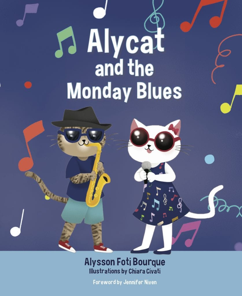 "Blog Book Tour | ""Alycat and the Monday Blues"" (Book Two: The Alycat Series) by Alysson Foti Bourque"