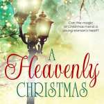 A Heavenly Christmas by Patrice Wilton