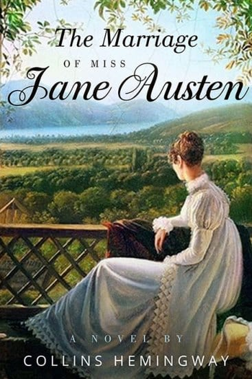 "Blog Book Tour | ""The Marriage of Miss Jane Austen"" (Vol.1) by Collins Hemingway"