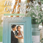 His One and Only Bride by Tara Randel