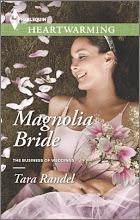 Magnolia Bride by Tara Randel