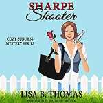 Sharpe Shooter by Lisa B. Thomas (audiobook)