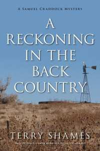 A Reckoning in the Backcountry by Terry Shames