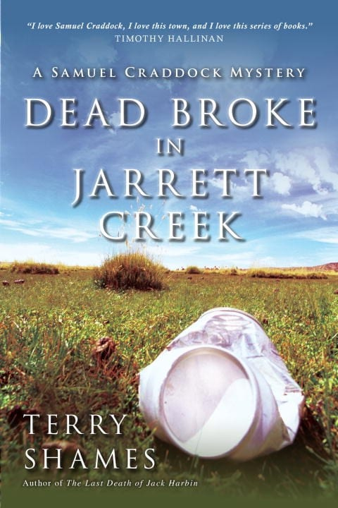 Dead Broke in Jarrett Creek by Terry Shames