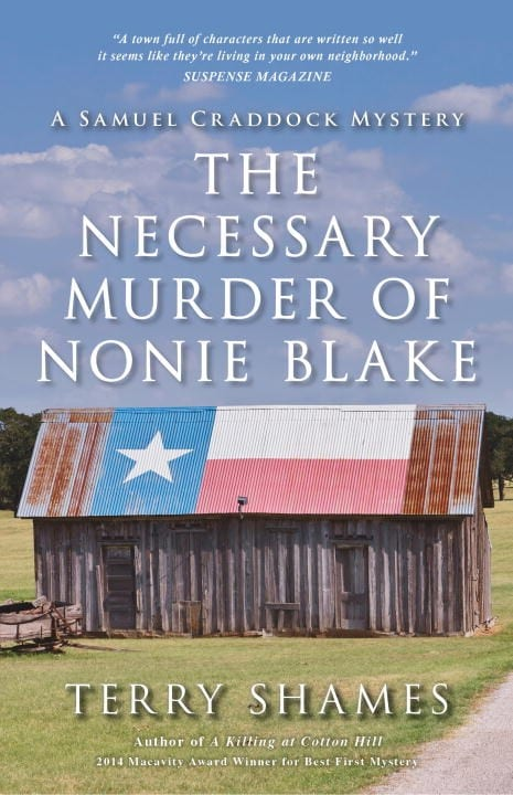 "Book Review | ""The Necessary Murder of Nonie Blake"" (Book No.5 of the Samuel Craddock Mysteries) by Terry Shames"