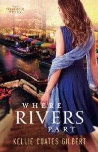 Where Rivers Part by Kellie Coates Gilbert