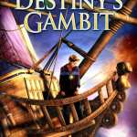 Destiny's Gambit by R.J. Wood