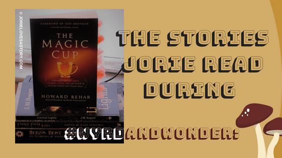 Stories Jorie Read during #WyrdAndWonder 2018 Photography Credit: Jorie of jorielovesastory.com. Photo edits and collage created in Canva.