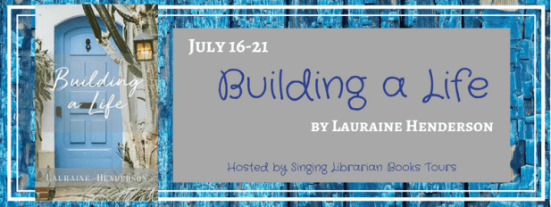 Building a Life blog tour via SLB Tours
