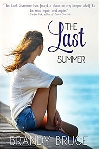 "Blog Book Tour | ""The Last Summer"" by Brandy Bruce A Contemporary Realistic INSPY story which takes you through the emotional tides of finding yourself and your faith in the darker days of your life."