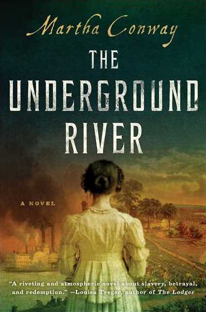 "Blog Book Tour | ""The Underground River"" by Martha Conway"