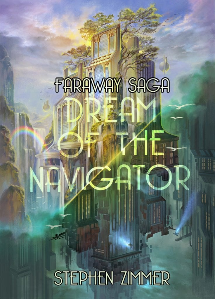 "Blog Book Tour | ""Dream of the Navigator"" (Book One: #FarawaySaga) by Stephen Zimmer #JorieReads her 8th #Dystopian story and has a surprise to share with her readers!"