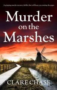 Murder on the Marshes by Clare Chase