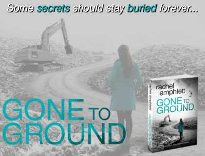 Gone to Ground by Rachel Amphlett