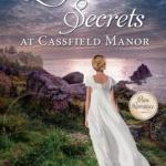 Love and Secrets at Cassfield Manor by Sarah L. McConkie