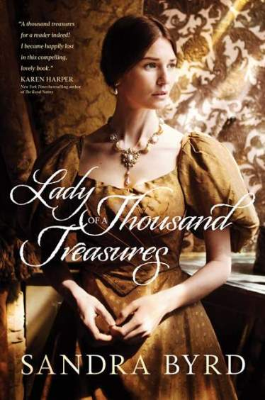 "Blog Book Tour | ""Lady of a Thousand Treasures"" (The Victorian Ladies, No. 1) by Sandra Byrd"