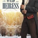 To Wed an Heiress by Rosanne L. Lortz