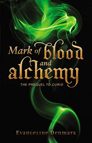 Mark of Blood and Alchemy by Evangeline Denmark