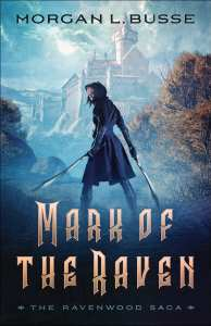 Mark of the Raven by Morgan Busse