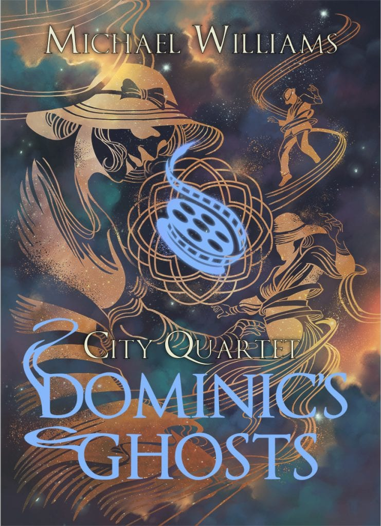 "Blog Book Tour | ""Dominic's Ghosts"" (Book One: #CityQuartet) by Michael Williams"