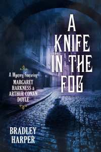 A Knife in the Fog by Bradley Harper
