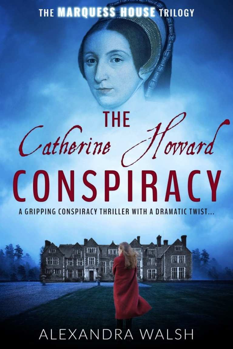 "Author Interview | conversing with Alexandra Walsh about her novel ""The Catherine Howard Conspiracy"" the first novel of a new Tudor era trilogy!"