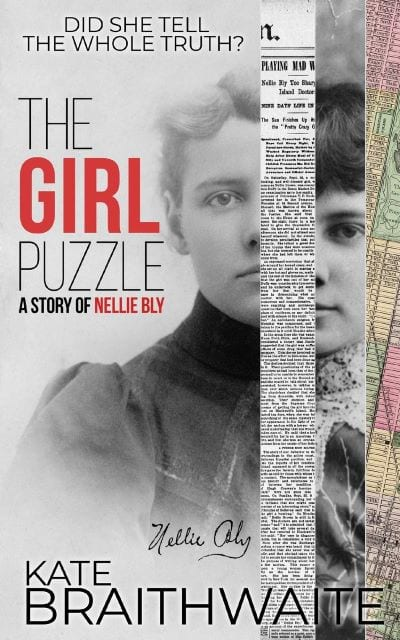 "Author Interview | Learning about Nellie Bly and the vision Kate Braithwaite had of her life as shared with us through her novel ""The Girl Puzzle"""