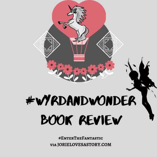 #WyrdAndWonder Book Review badge created by Jorie in Canva.