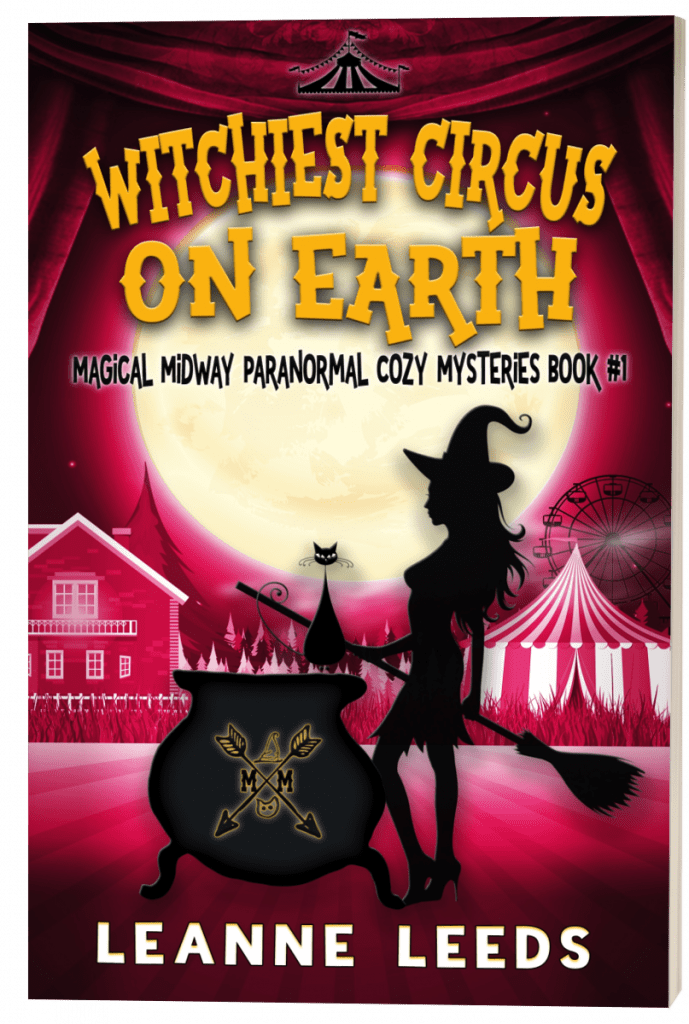 "#EnterTheFantastic with #WyrdAndWonder | Book Review of the Magical Midway Series [book one] ""The Witchiest Circus on Earth"" by Leanne Leeds"