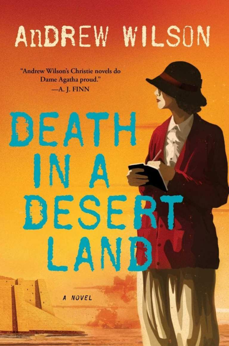 """#HistoricalMondays Book Review   """"Death In A Desert Land"""" (Book Three: The Agatha Christie series) by Andrew Wilson"""