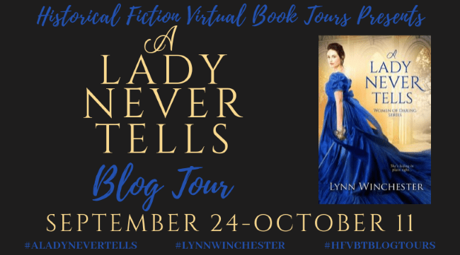 A Lady Never Tells blog tour via HFVBTs