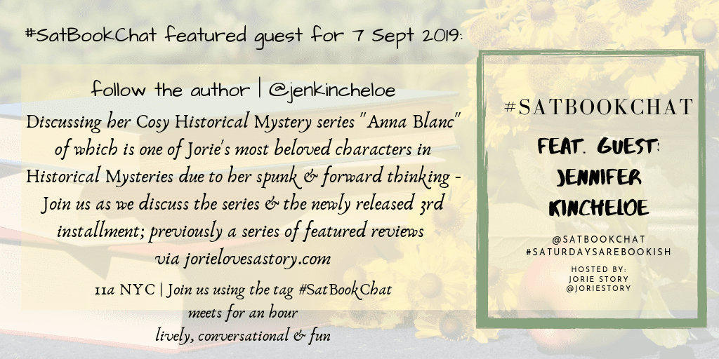#SatBookChat guest author Jennifer Kincheloe banner made by Jorie in Canva.