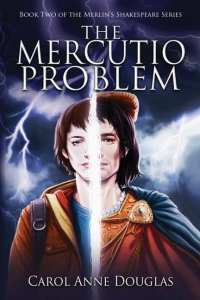 The Mercutio Problem by Carol Anne Douglas