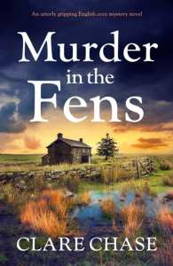 Murder on the Fens by Clare Chase