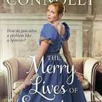 "#HistoricalMondays showcasing #HistRom series | The Spinster Chronicles by Rebecca Connolly feat. ""The Merry Lives of Spinsters"""