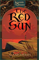 The Red Sun by Alane Adams