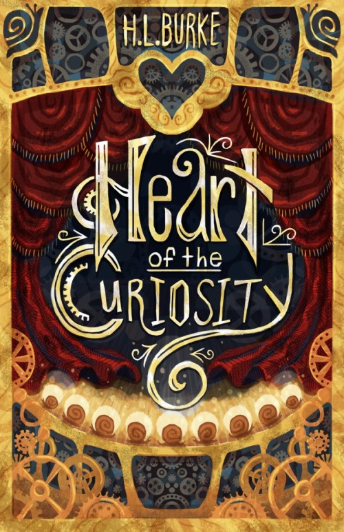 Heart of the Curiosity by H.L. Burke