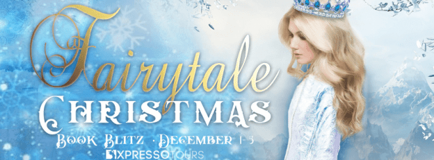 Fairytale Christmas blog tour banner provided by Xpresso Book Tours and is used with permission.