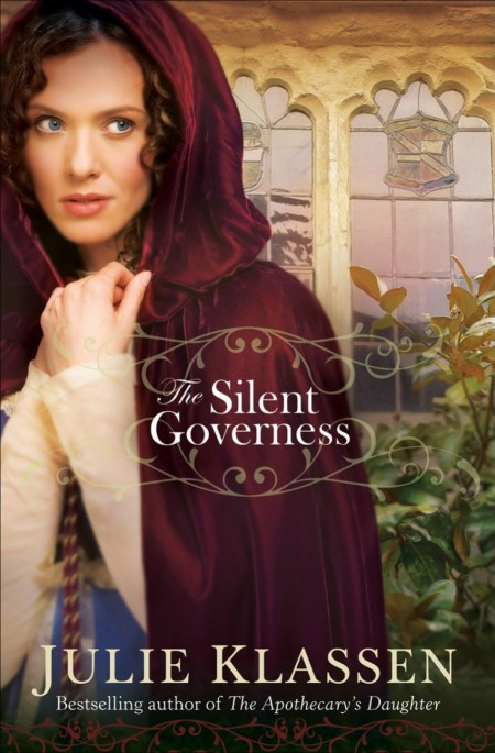 The Silent Governess by Julie Klassen