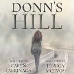 Donn's Hill by Caryn Larrinaga