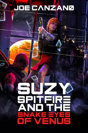 #FuellYourSciFi Series Spotlight | featuring an Extract and Notes by Jorie about the Suzy Spitfire series by Joe Canzano