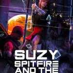 Suzy Spitfire and the Snake Eyes of Venus by Joe Canzano