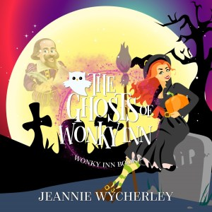 The Ghosts of Wonky Inn by Jeannie Wycherley
