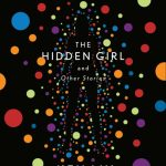 The Hidden Girl by Ken Liu