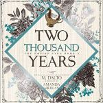 Two Thousand Years by M. Dalto
