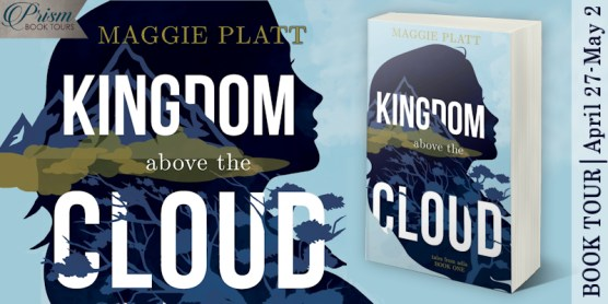 Kingdom Above the Cloud blog tour banner provided by Prism Book Tours and is used with permission.